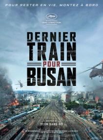 DERNIER TRAIN POUR BUSAN (Yeon Sang-ho, 2016) - un virus provoque une zombie apocalypse. Les passagers d'un train en direction de Busan, lieu épargné par le phénomène, doivent faire face à la contamination.