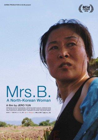 MADAME B, HISTOIRE D'UNE NORD-CORÉENNE (Yun Jero, 2016) - documentaire peignant la vie de Madame B., une nord-coréenne vendue à un paysan chinois, devenue passeuse, et partageant son devenir entre sa famille nord-coréenne et sa famille chinoise