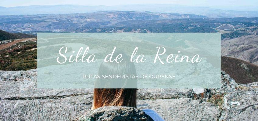 Ruta Silla de la Reina (Vilar de Barrio, Ourense)