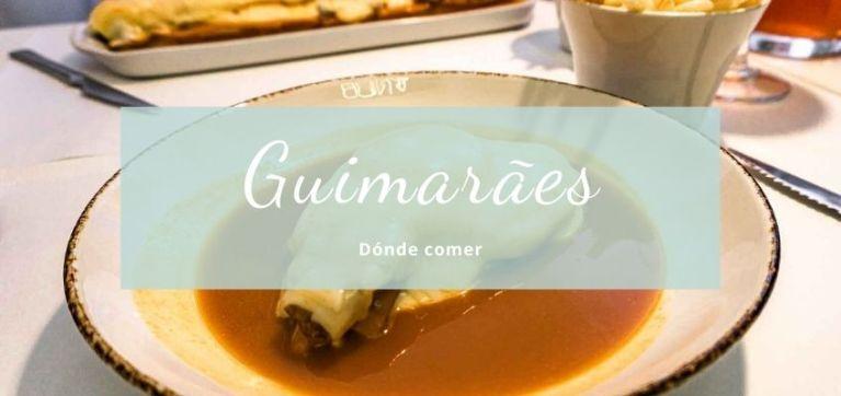 Dónde comer en Guimarães