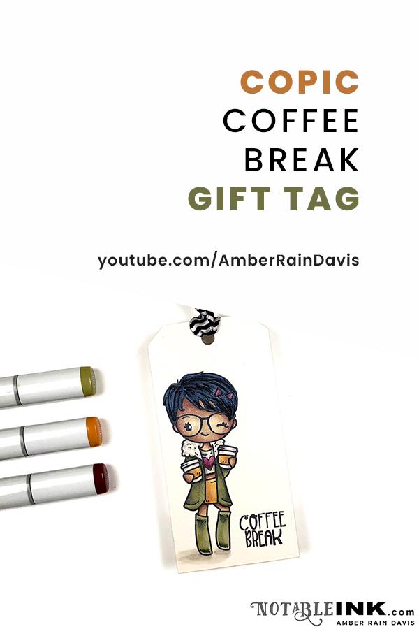 PINTEREST | COPIC Coffee Break Gift Tag