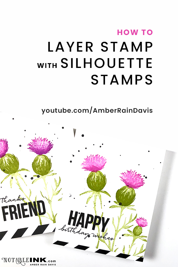 PINTEREST | Layer Stamp with Silhouette Stamps