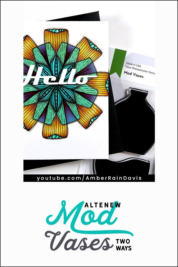 PINTEREST | Altenew Mod Vases Two Ways