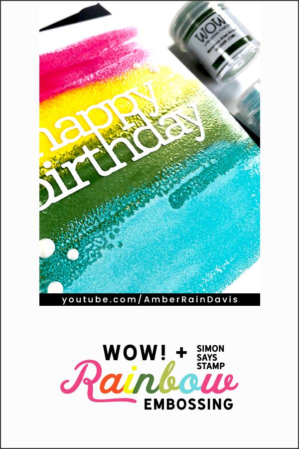 PINTEREST   WOW! + Simon Says Stamp Rainbow Embossing