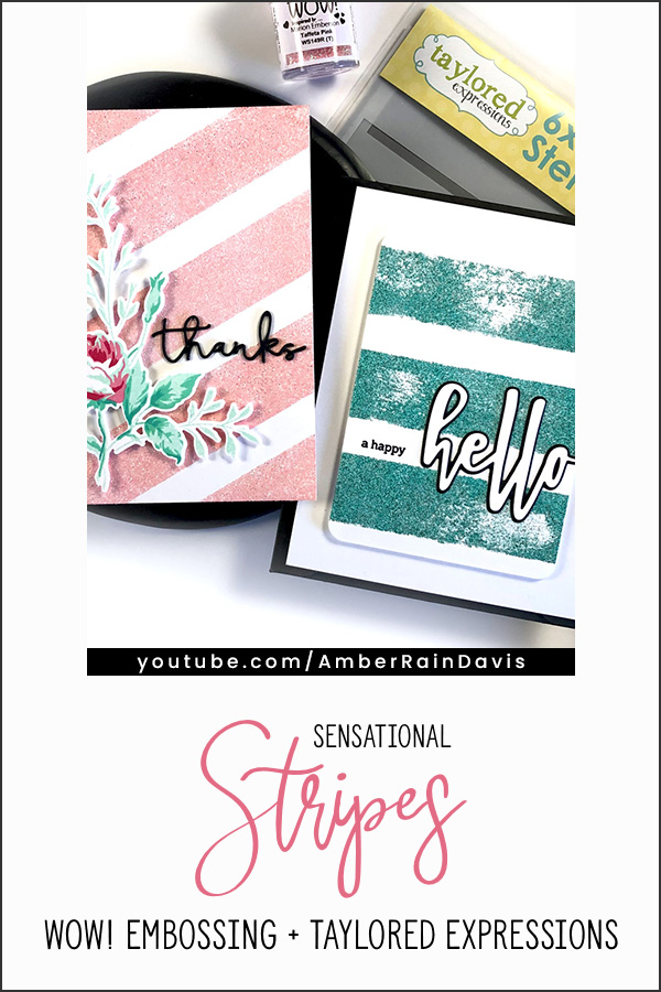 PINTEREST | Sensational Stripes WOW! Embossing + Taylored Expressions