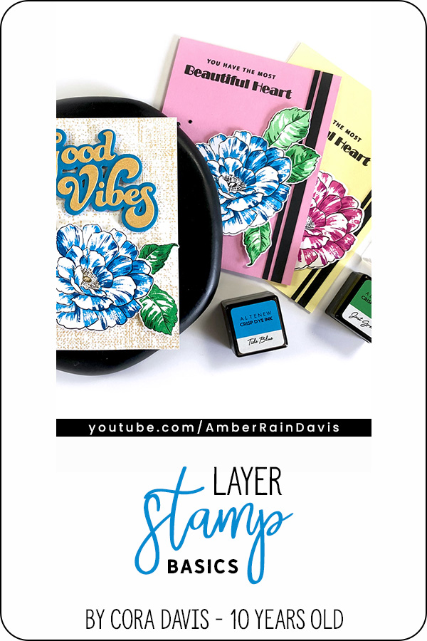 PINTEREST | Layer Stamp Basics by Cora Davis
