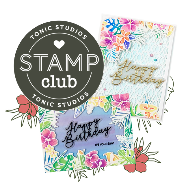 Tonic Studios Stamp Club Happy Hibiscus
