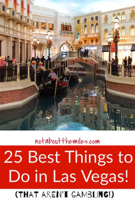 Read my post to discover the 25 best things to do in Las Vegas that aren't gambling or partying. From shopping to dining, and day trips to thrilling adventures, you'll find lots to do in Sin City!