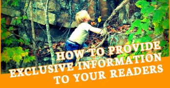 Blog post cover for How to Provide Exclusive Information