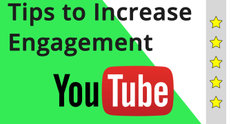 Tips To Increase Youtube Engagement