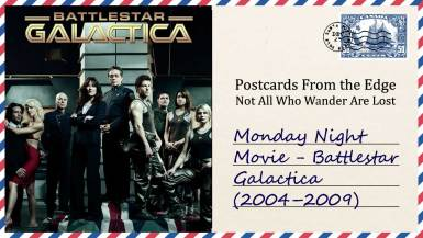 Monday Night Movie - Battlestar Galactica (2004–2009)