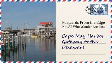 Cape May Harbor - Gateway to the Delaware