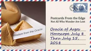 Oracle of Argos | Horoscope July 8 – 15, 2018