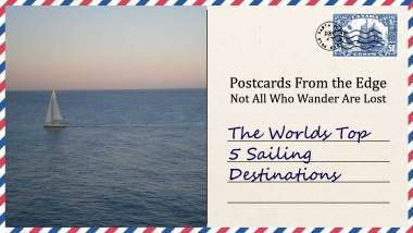 The Worlds Top 5 Sailing Destinations