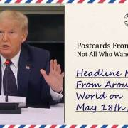 Headline News From Around the World on May 18th, 2020