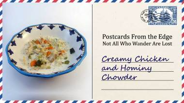 Creamy Chicken and Hominy Chowder