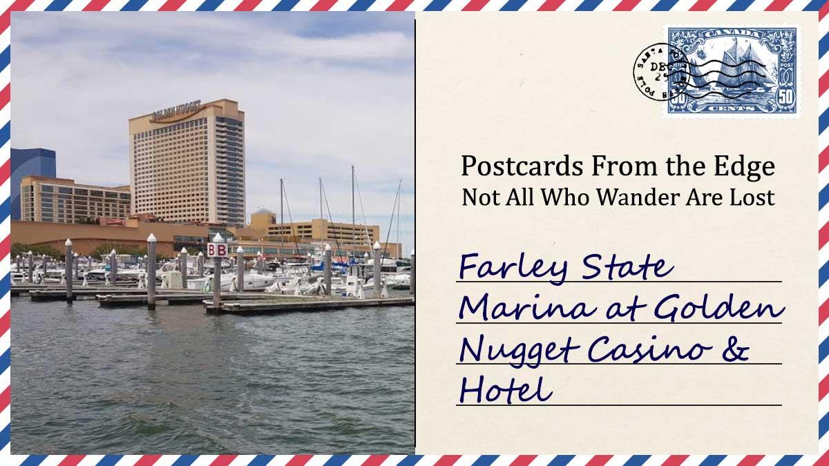 Farley State Marina at Golden Nugget Casino & Hotel