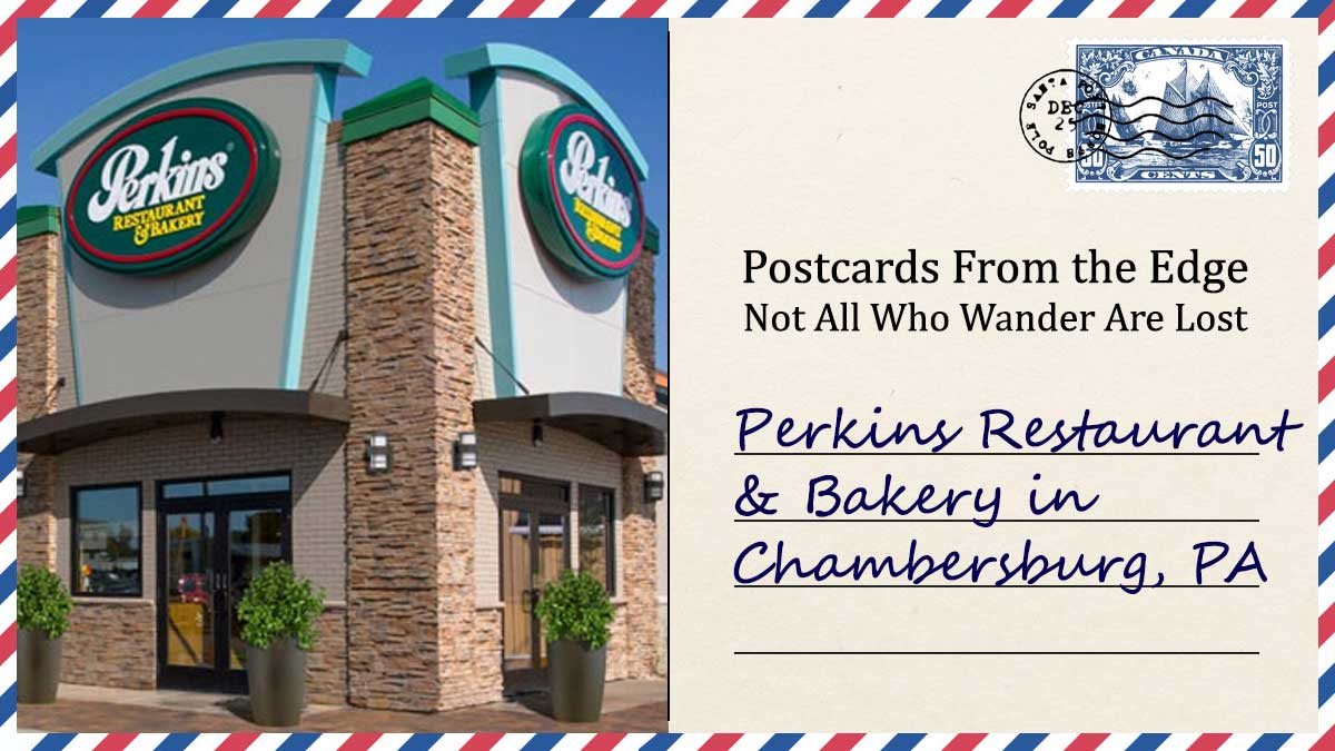 Perkins Restaurant & Bakery in Chambersburg, PA