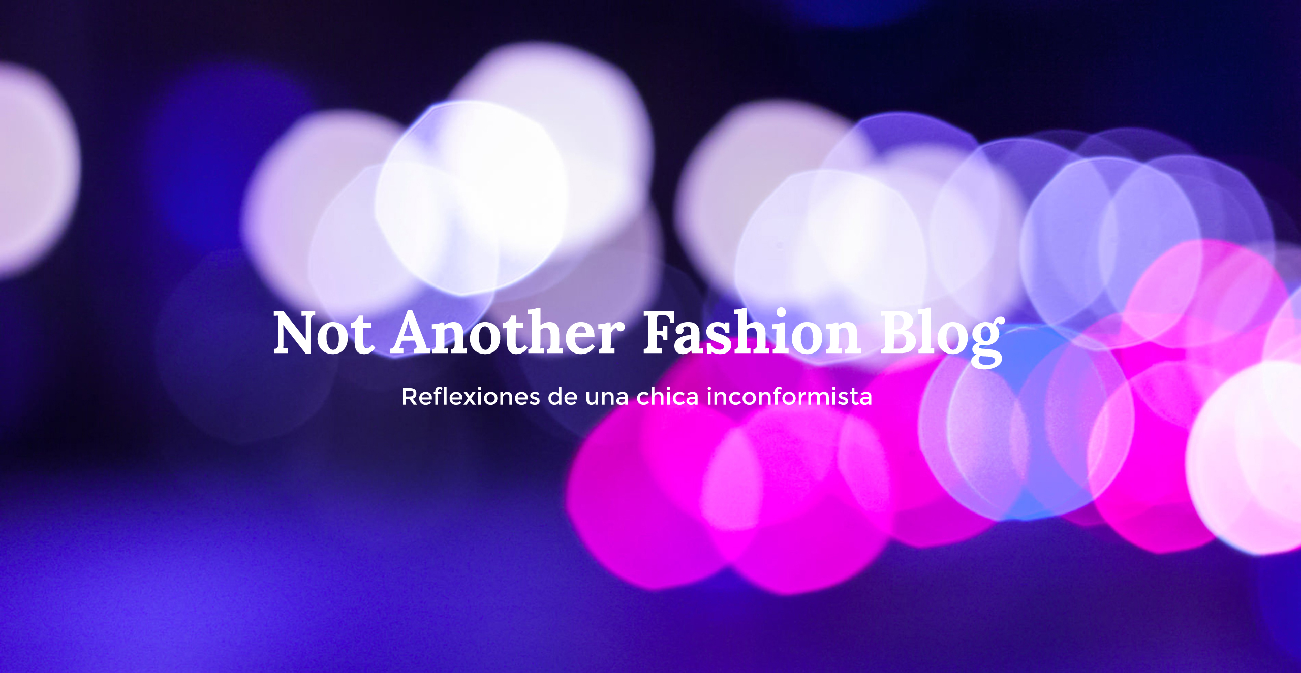 Not Another Fashion Blog