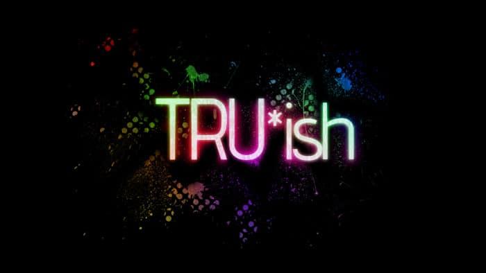 Truish