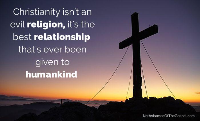 Christianity isn't an evil religion