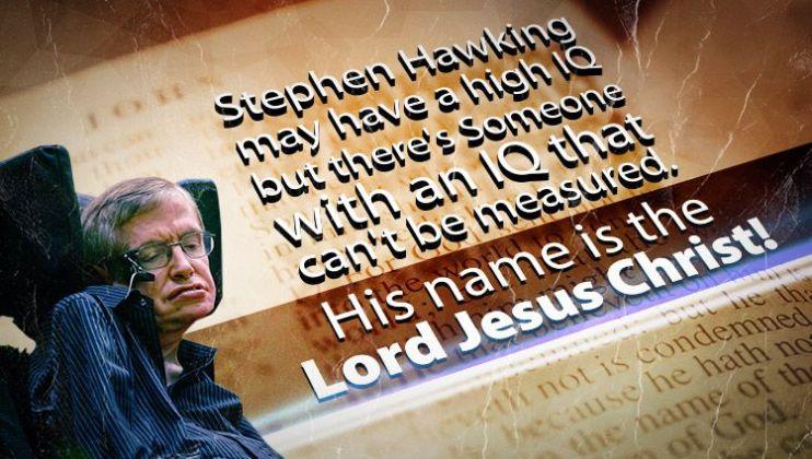 Stephen Hawking IQ verses Jesus Christ IQ
