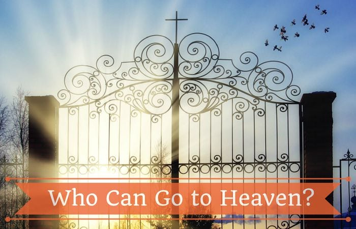 who can go to heaven