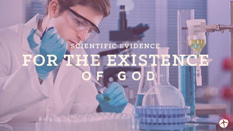 Scientific evidence for the existence of God