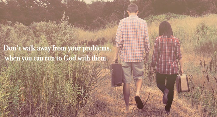 run to God with your problems