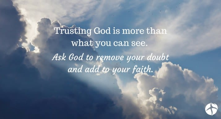 Trusting God is more than what you can see
