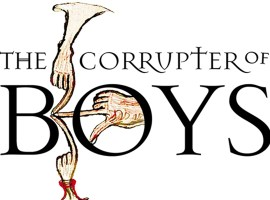 The Corrupter of Boys: Sodomy, Scandal and the Medieval Clergy