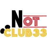 NOT Club 33
