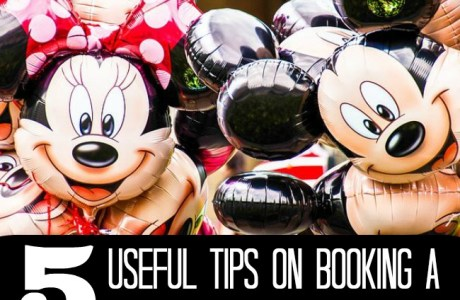 Five Useful Tips on Booking a Walt Disney World Vacation