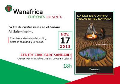 """Presentación en Barcelona de """"La luz de cuatro velas en el Sahara"""" de Ali Salem Iselmu. Sábado 17 de noviembre — Generación de la Amistad saharaui"""