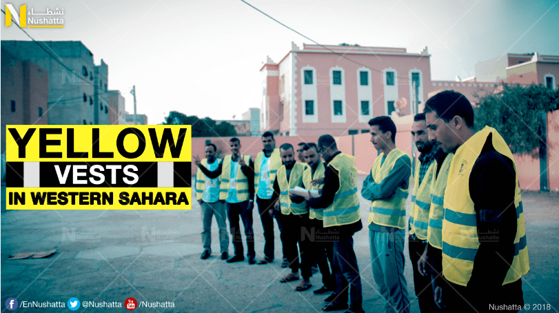 """Yellow Vests"" A Style of Protest that Began in Western Sahara."