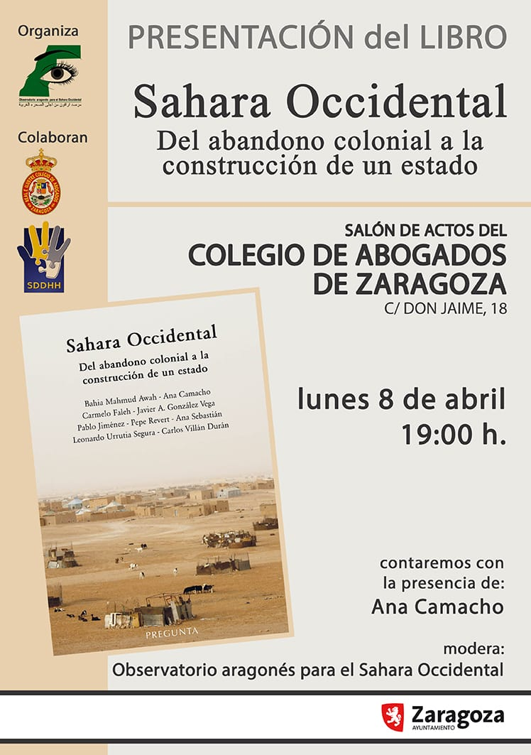 Presentación del libro Sahara Occidental: Del abandono colonial a la construcción de un estado. – Observatorio Aragones para el Sahara Occidental