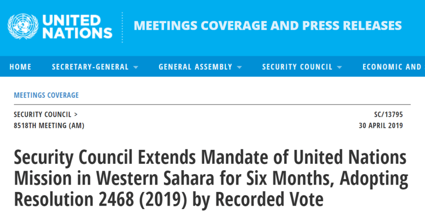 Security Council Extends Mandate of United Nations Mission in Western Saharafor Six Months, Adopting Resolution 2468 (2019) by Recorded Vote | Meetings Coverage and Press Releases