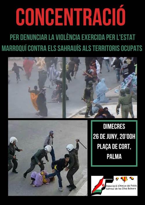CONCENTRACIÓ DENÚNCIA VIOLÈNCIA ALS TERRITORIS OCUPATS 26 de JUNY 20H CORT – CEAS-Sahara
