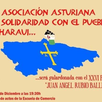 ASOCIACIÓN ASTURIANA DE SOLIDARIDAD CON EL PUEBLO SAHARAUI: RECIBIMOS EL PREMIO JUAN ÁNGEL RUBIO BALLESTEROS
