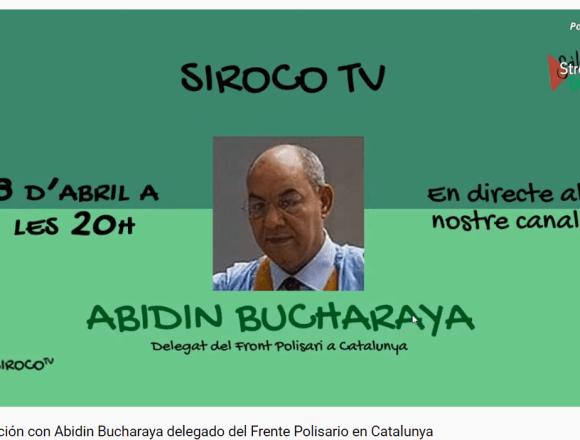 Conversación con Abidin Bucharaya delegado del Frente Polisario en Catalunya | Siroco TV – Sàhara Dempeus