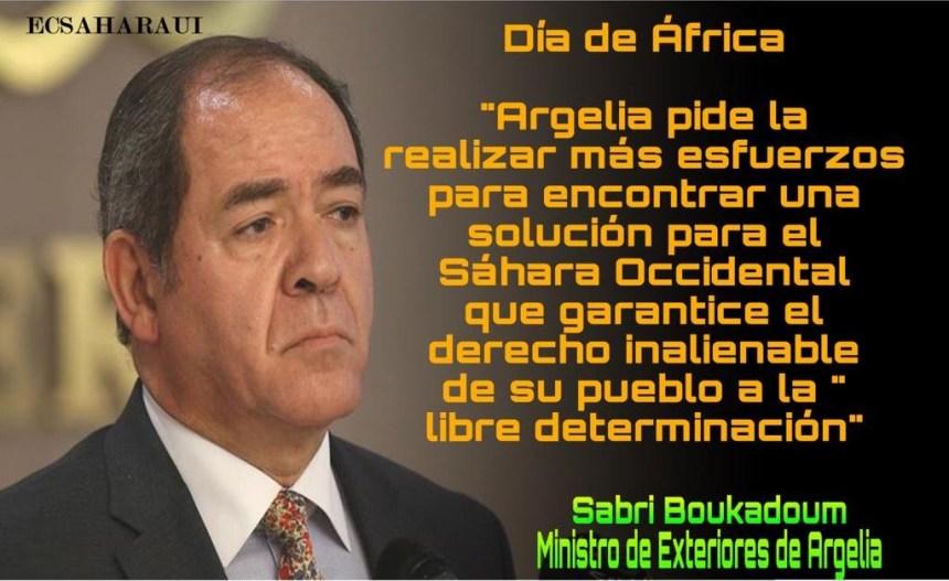 Día de África: Argelia subraya la necesidad de realizar «esfuerzos sinceros» para encontrar una solución al problema del Sáhara Occidental