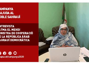 Entrevista a Fatma El Mehdi, Ministra de Cooperació de la República Àrab Sahrauí Democràtica | Federació ACAPS
