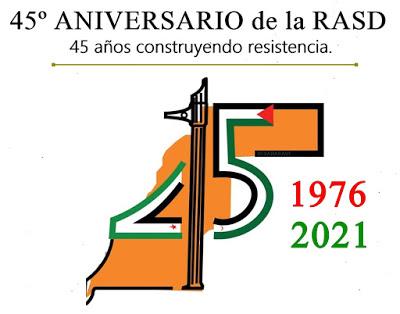 45º Aniversario de la RASD: 45 años construyendo resistencia