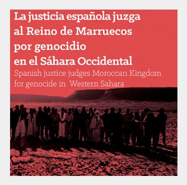 Abril de 2015: Auto del Juez Ruz juzga a Marruecos por Genocidio en Sáhara Occidental