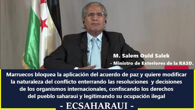 El canciller saharaui afirma que el regreso al statu quo no es posible y que la declaración de Trump es incompatible con el papel de EE.UU en el conflicto saharaui