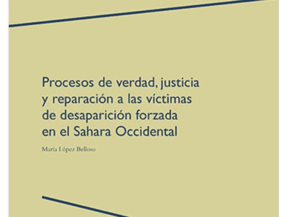 Procesos de verdad, justicia y reparación a las víctimas de desaparición forzada en el Sahara Occidental, por María López Belloso – @UNavarra participa #AbreTuLibro en la #OpenAccessWeek