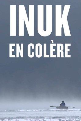 Affiche - Inuk en colère