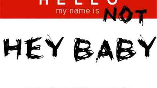 My-name-is-not-Hey-Baby