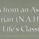 An (N.A.H.) Series: Lessons from Life's Classroom