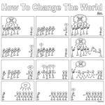 """How to Change the World"""